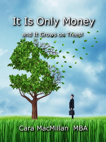 It Is Only Money ebook by Cara MacMillan