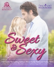 Sweet & Sexy - 8 Beta to the Max Heroes ebook by Alicia Hunter Pace, Holley Trent, Ruby Lang,...