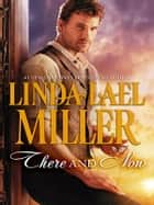 There and Now ebook by Linda Lael Miller