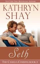 Seth ebook by Kathryn Shay