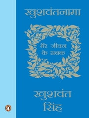 Khushwantnama - Mere Jiwan ke Sabak (Hindi Edition) ebook by Khushwant Singh