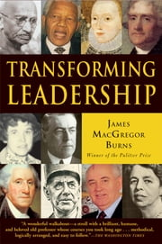 Transforming Leadership ebook by James MacGregor Burns