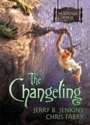 The Changeling ebook by Jerry B. Jenkins,Chris Fabry