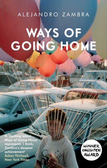 Ways of Going Home ebook by Alejandro Zambra