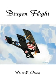 Dragon Flight ebook by David H. Olsen
