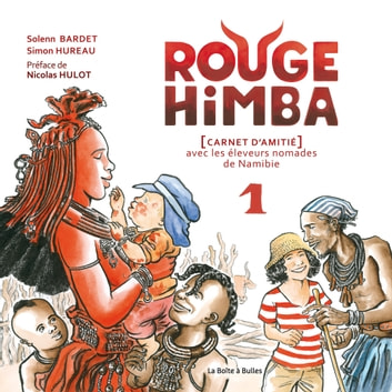 Rouge Himba eBook by Solenn Bardet,Nicolas Hulot