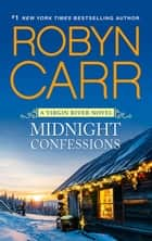 Midnight Confessions 電子書 by Robyn Carr