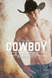Il ritorno di un cowboy ebook by Z. A. Maxfield