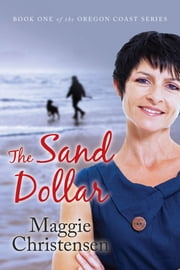 The Sand Dollar ebook by Maggie Christensen