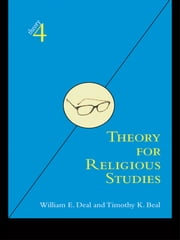Theory for Religious Studies ebook by William E. Deal,Timothy K. Beal