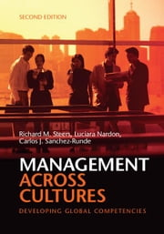 Management Across Cultures: Developing Global Competencies ebook by Steers, Richard M.
