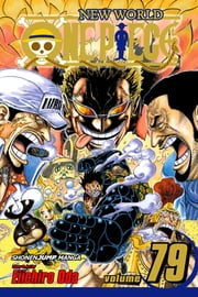 One Piece, Vol. 79 - Lucy!! ebook by Eiichiro Oda