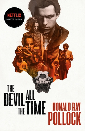 The Devil All the Time ebook by Donald Ray Pollock