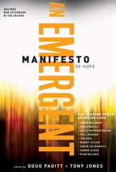 A Emergent Manifesto of Hope (ēmersion: Emergent Village resources for communities of faith) ebook by