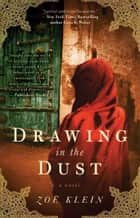 Drawing In the Dust eBook por