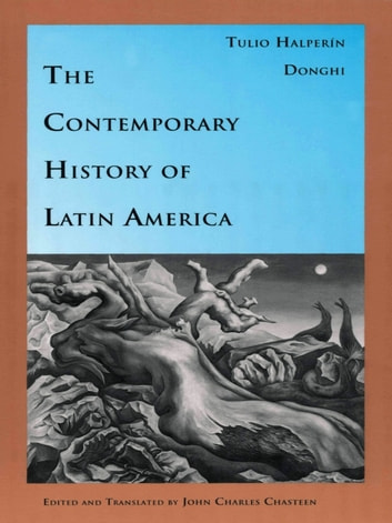 The Contemporary History of Latin America ebook by Tulio Halperín Donghi