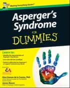 Asperger's Syndrome For Dummies ebook by Georgina Gomez de la Cuesta, James Mason