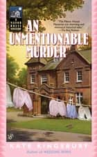 An Unmentionable Murder eBook by Kate Kingsbury