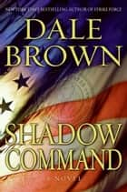 Shadow Command ebook by