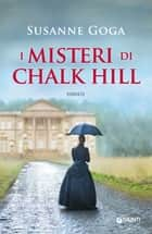 I misteri di Chalk Hill ebook by Susanne Goga
