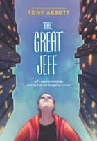 The Great Jeff 電子書籍 by Tony Abbott