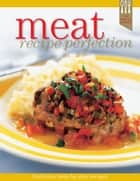 Hinkler Kitchen Meat Perfection ebook by Hinkler