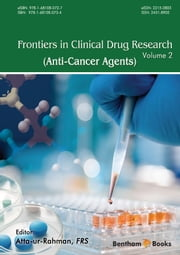 Frontiers in Clinical Drug Research - Anti-Cancer Agents ebook by Atta-ur-Rahman