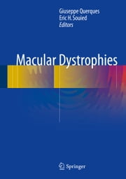 Macular Dystrophies ebook by Giuseppe Querques, Eric Souied