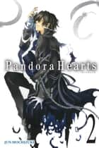 PandoraHearts, Vol. 2 ebook by Jun Mochizuki