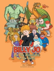 Billy Jo and The Monsters of the Moat ebook by Bill Thomas