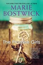 The Promise Girls ebook by
