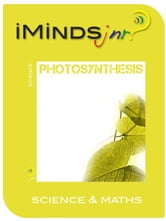 Photosynthesis: Science & Maths ebook by iMinds