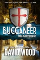 Buccaneer - A Dane Maddock Adventure ebook by