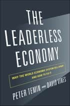 The Leaderless Economy ebook by Peter Temin,David Vines