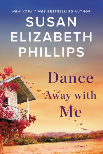 Dance Away with Me - A Novel 電子書 by Susan Elizabeth Phillips