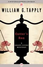 Cutter's Run ebook by William G. Tapply