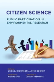 Citizen Science - Public Participation in Environmental Research ebook by Janis L. Dickinson,Richard Louv,Rick Bonney,John W.  Fitzpatrick