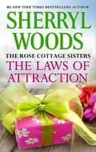 The Laws of Attraction ebook by Sherryl Woods