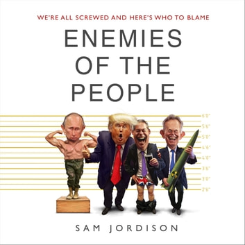 Enemies of the People audiobook by Sam Jordison