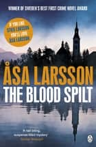 The Blood Spilt ebook by Asa Larsson