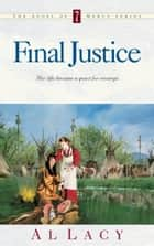 Final Justice ebook by Al Lacy