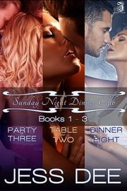Sunday Night Dinner Club: Box Set (Books 1-3) ebook by Jess Dee