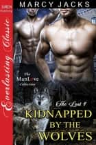 Kidnapped by the Wolves ebook by