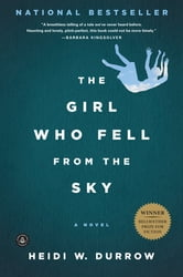 The Girl Who Fell from the Sky ebook by Heidi W. Durrow