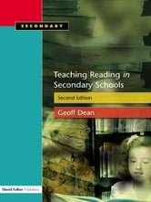 Teaching Reading in the Secondary Schools, Second Edition ebook by Geoff Dean