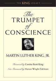 The Trumpet of Conscience ebook by Martin Luther King, Jr.