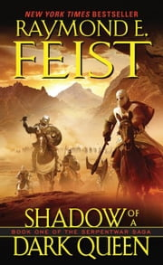Shadow of a Dark Queen ebook by Raymond E. Feist