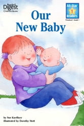 Our New Baby (Reader's Digest) (All-Star Readers) ebook by Susan Hood