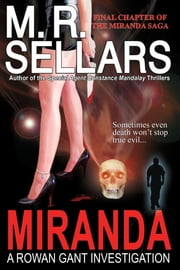 Miranda: A Rowan Gant Investigation ebook by M. R. Sellars