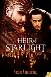 Heir of Starlight ebook by Nicole Kimberling